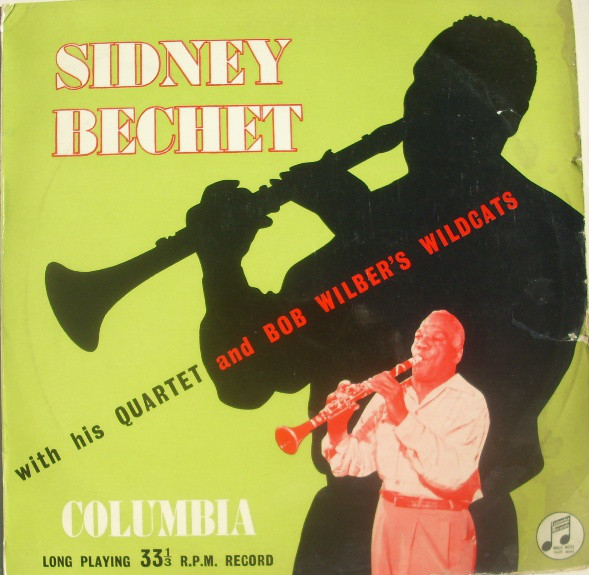 Sidney Bechet – With his Quartet and Bob Wilber's Wildcats
