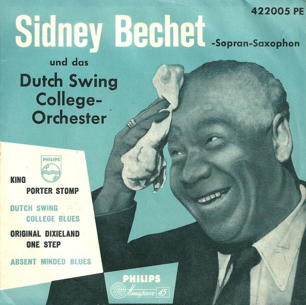 SidneyBechet – 1954 The dutch swing college orchester (King Porter Stomp)