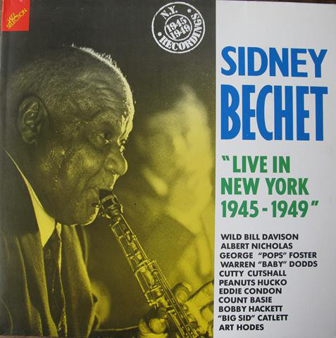 Sidney Bechet – Live in New-York (1945-1949)